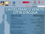 Castelfranco Veneto the city of water -  Events Castelfranco Veneto - Art exhibitions Castelfranco Veneto