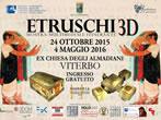 Etruscans 3D -  Events Viterbo - Art exhibitions Viterbo