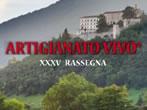 Artigianato vivo -  Events Cison di Valmarino - Shows Cison di Valmarino