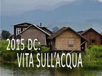 2015 DC: vita sull'acqua -  Events Fratta Polesine - Art exhibitions Fratta Polesine