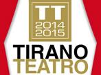 Tirano Theatre -  Events Tirano - Theatre Tirano