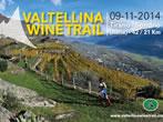 Valtellina wine trail -  Events Tirano - Shows Tirano
