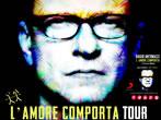 Biagio Antonacci. L'amore comporta tour -  Events Morbegno - Concerts Morbegno