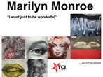 Marilyn Monroe. I just want to be wonderful -  Events Pergine Valsugana - Art exhibitions Pergine Valsugana