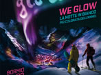 We glow -  Events Bormio - Shows Bormio