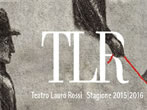 TLR theatre season -  Events Macerata - Theatre Macerata